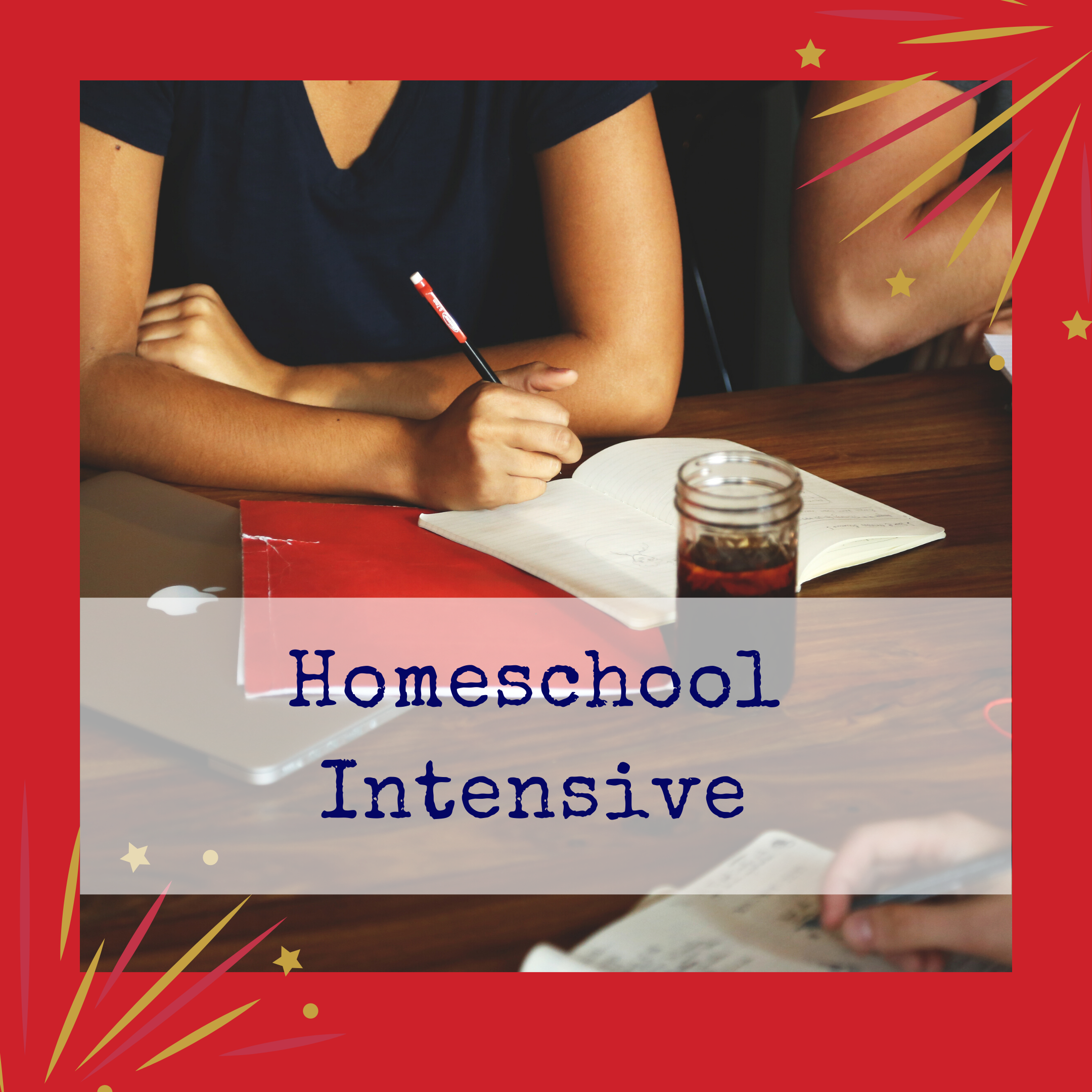 Homeschool Intensive